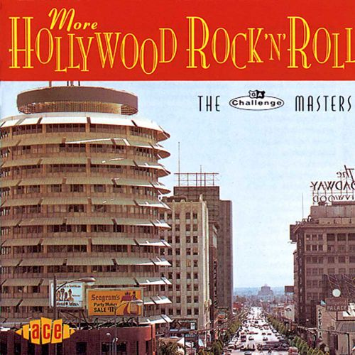 More Hollywood Rock 'n' Roll
