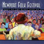 Newport Folk Festival: Best Of The Blues 1959-68