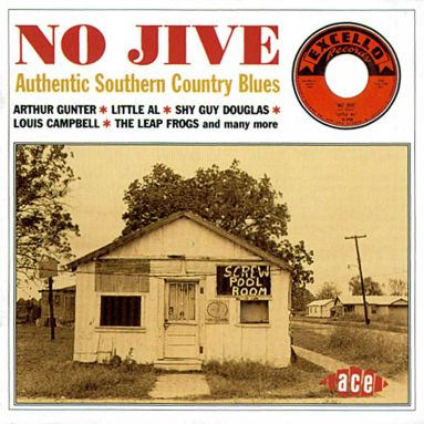 No Jive: Authentic Southern Country Blues
