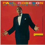Paul Robeson At Carnegie Hall 9 May 1958