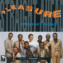 Straight Ahead: The Best Of Pleasure Vol 1