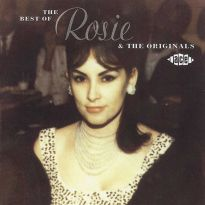 The Best Of Rosie And The Originals