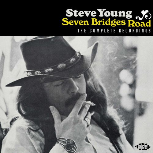 Seven Bridges Road - The Complete Recordings