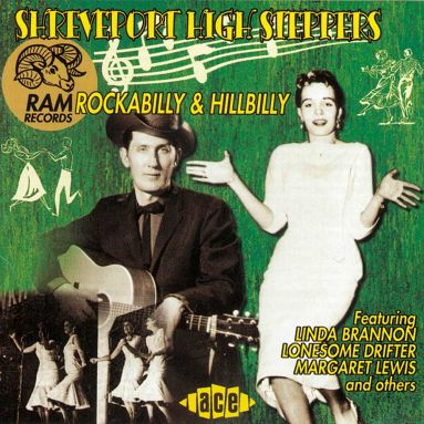 Shreveport High Steppers: RAM Rockabilly & Hillbilly