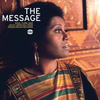The Message. Soul, Funk And Jazzy Grooves From Mainstream Records