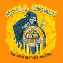 Still Dead! The Grim Reaper's Jukebox