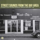 Street Sounds From The Bay Area: Music City Funk & Soul Grooves 1971-75 (MP3)