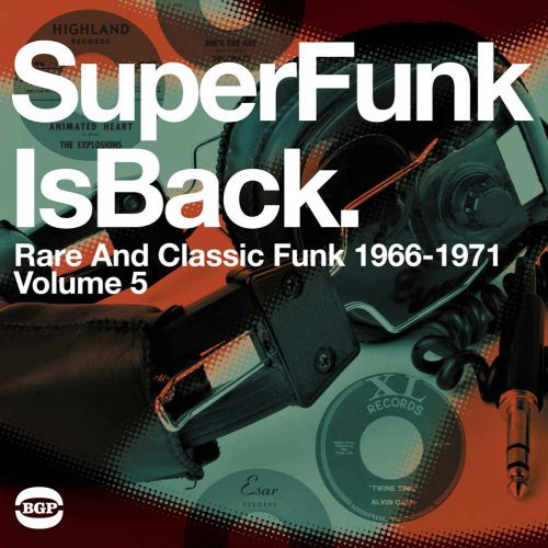 Super Funk Is Back Vol 5: Rare And Classic Funk 1968-1977