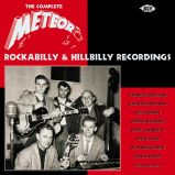 The Complete Meteor Rockabilly & Hillbilly Recordings