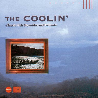The Coolin': Classic Airs & Laments