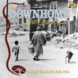 The Downhome Blues Sessions: Back In The Alley 1949-1954