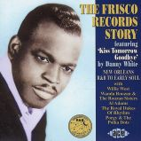 The Frisco Records Story
