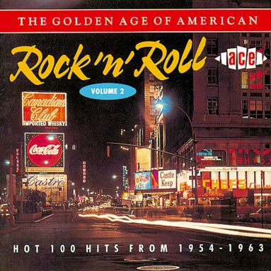 The Golden Age Of American Rock 'n' Roll V2