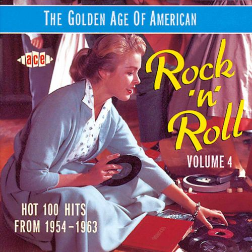 The Golden Age Of American Rock 'n' Roll V4