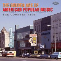 The Golden Age Of American Popular Music - The Country Hits