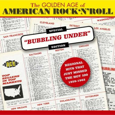 The Golden Age Of American Rock'n'Roll: Special Bubbling Under Edition