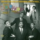 The Golden Age Of American Rock'n'Roll - Special Doo Wop Edition Vol 2