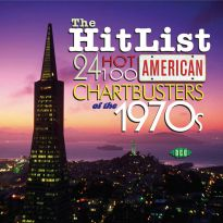 The Hit List: 24 Hot 100 American Chartbusters Of The 70s