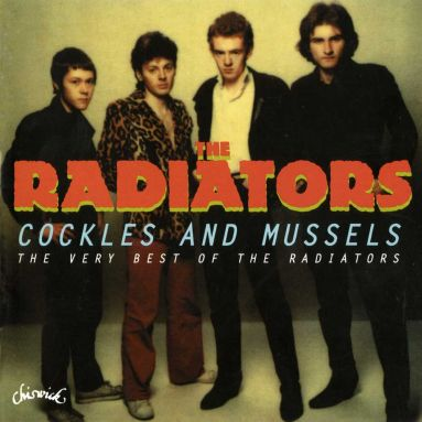 Cockles And Mussels: The Very Best Of The Radiators