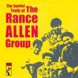 The Soulful Truth Of The Rance Allen