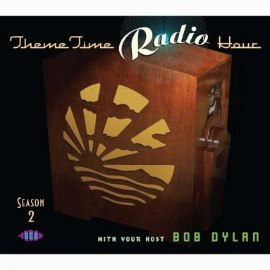 Theme Time Radio Hour With Your Host, Bob Dylan, Season 2
