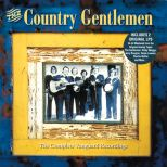 The Country Gentlemen/Remembrances & Forecasts