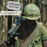 A Soldier's Sad Story: Vietnam Through The Eyes Of Black America 1966-73