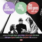 To Love Somebody - The Songs Of The Bee Gees 1966-1969