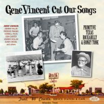 Gene Vincent Cut Our Songs: Primitive Texas Rockabilly & Honky Tonk (MP3)
