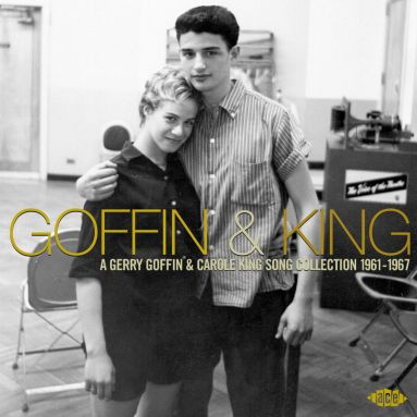 Goffin & King: A Gerry Goffin & Carole King Song Collection 1961-1967