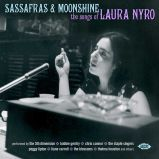 Sassafras & Moonshine: The Songs Of Laura Nyro