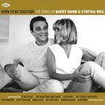 Born To Be Together: The Songs Of Barry Mann and Cynthia Weil