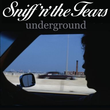 sniff-n-the-tears-underground