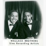 The Wallace Brothers