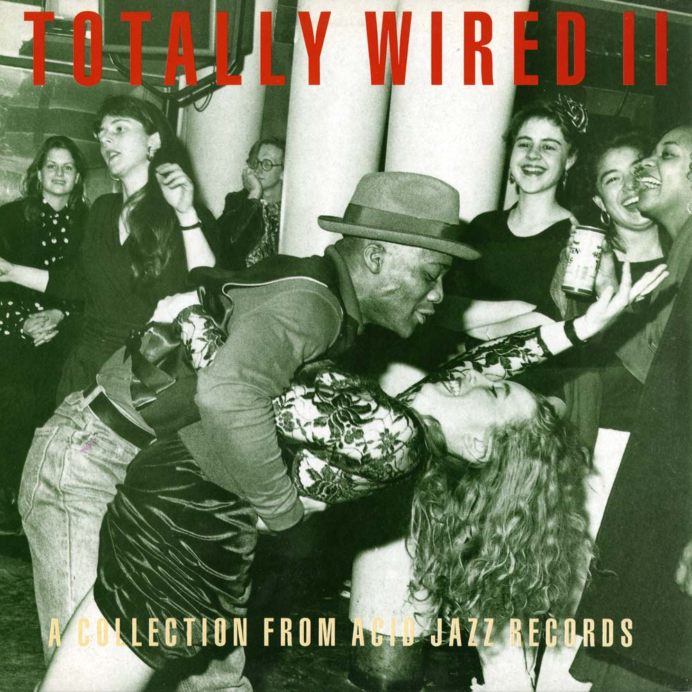 Various Artists (Acid Jazz) - Totally Wired And Illicit ...