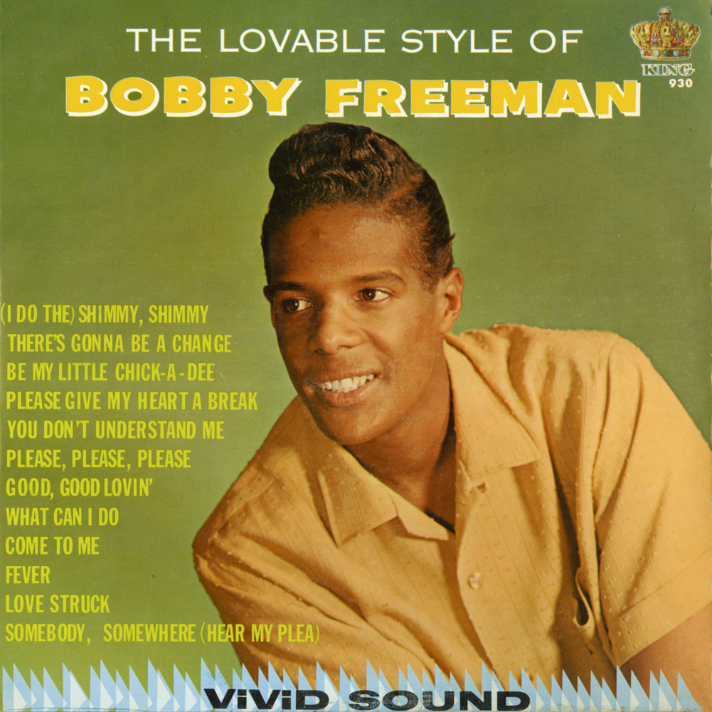 Bobby Freeman Bobby Freeman Give My Heart A Break The Complete King