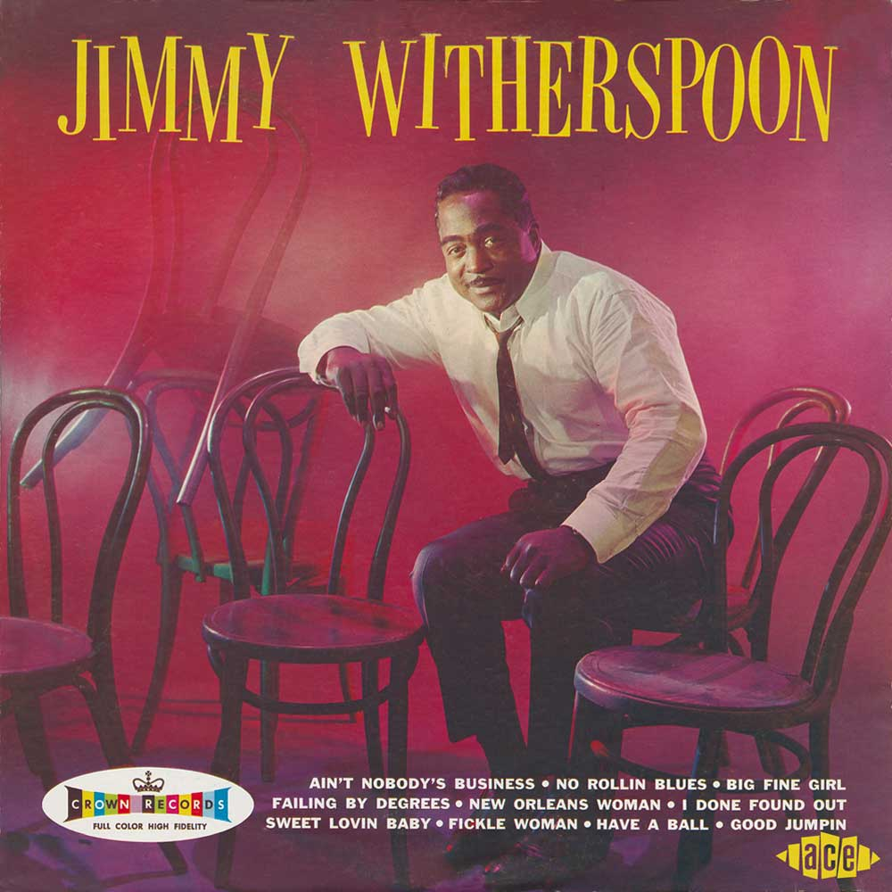 Jimmy Witherspoon Jimmy Witherspoon Ace Records