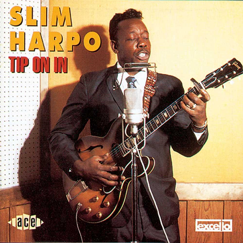 Slim Harpo Tip On In