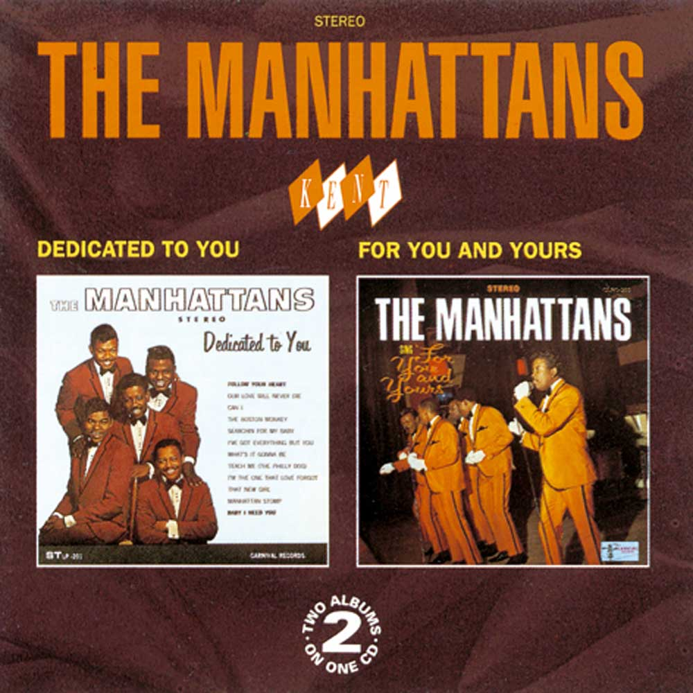 The Manhattans I Wanna Be Your Everything Whats It Gonna Be