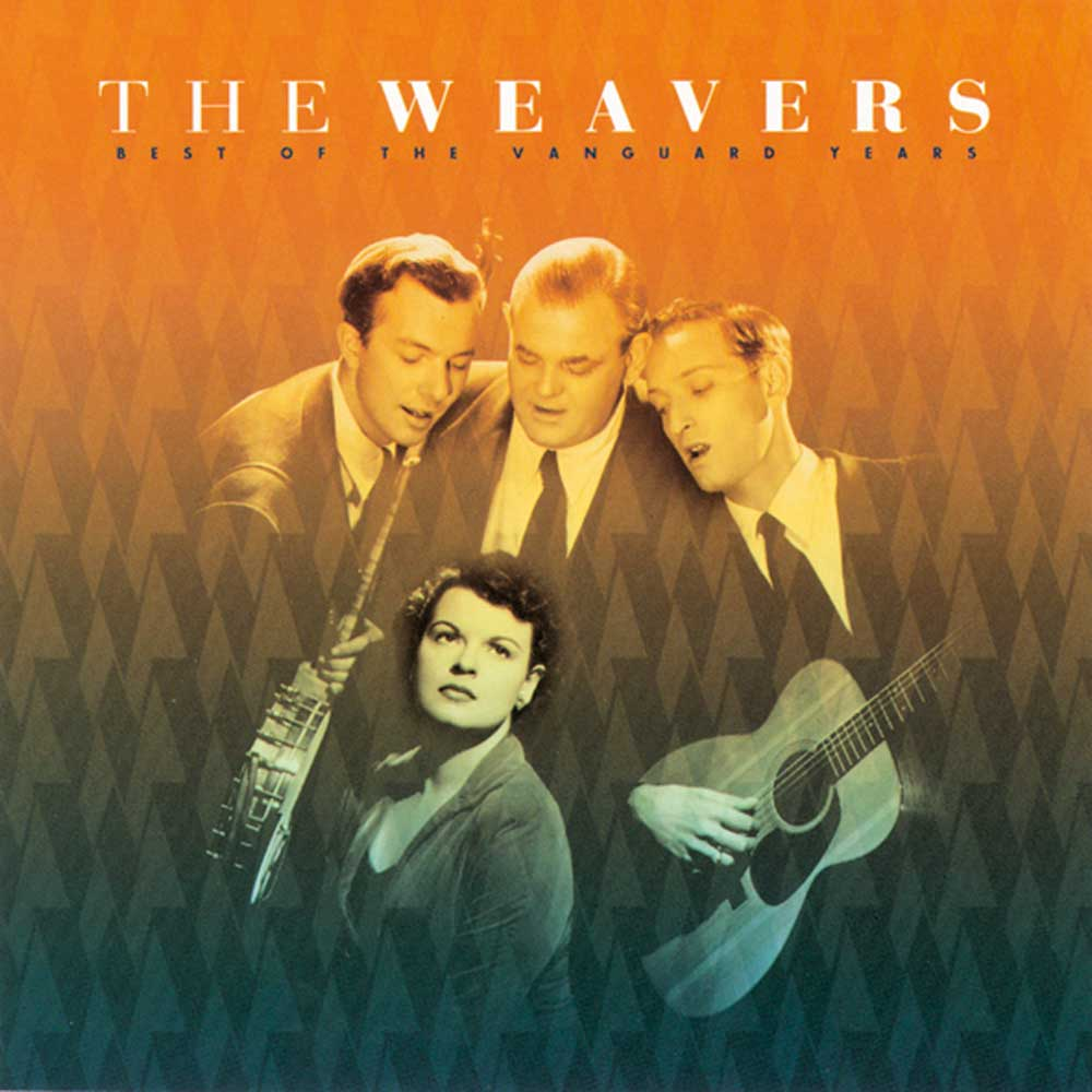 The Weavers Best Of The Vanguard Years Ace Records