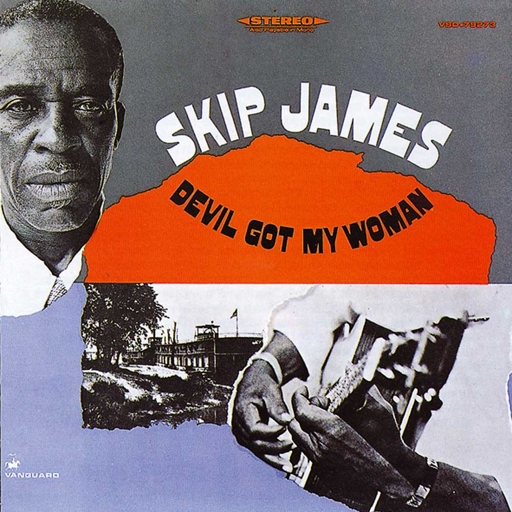 Skip James Devil Got My Woman Ace Records